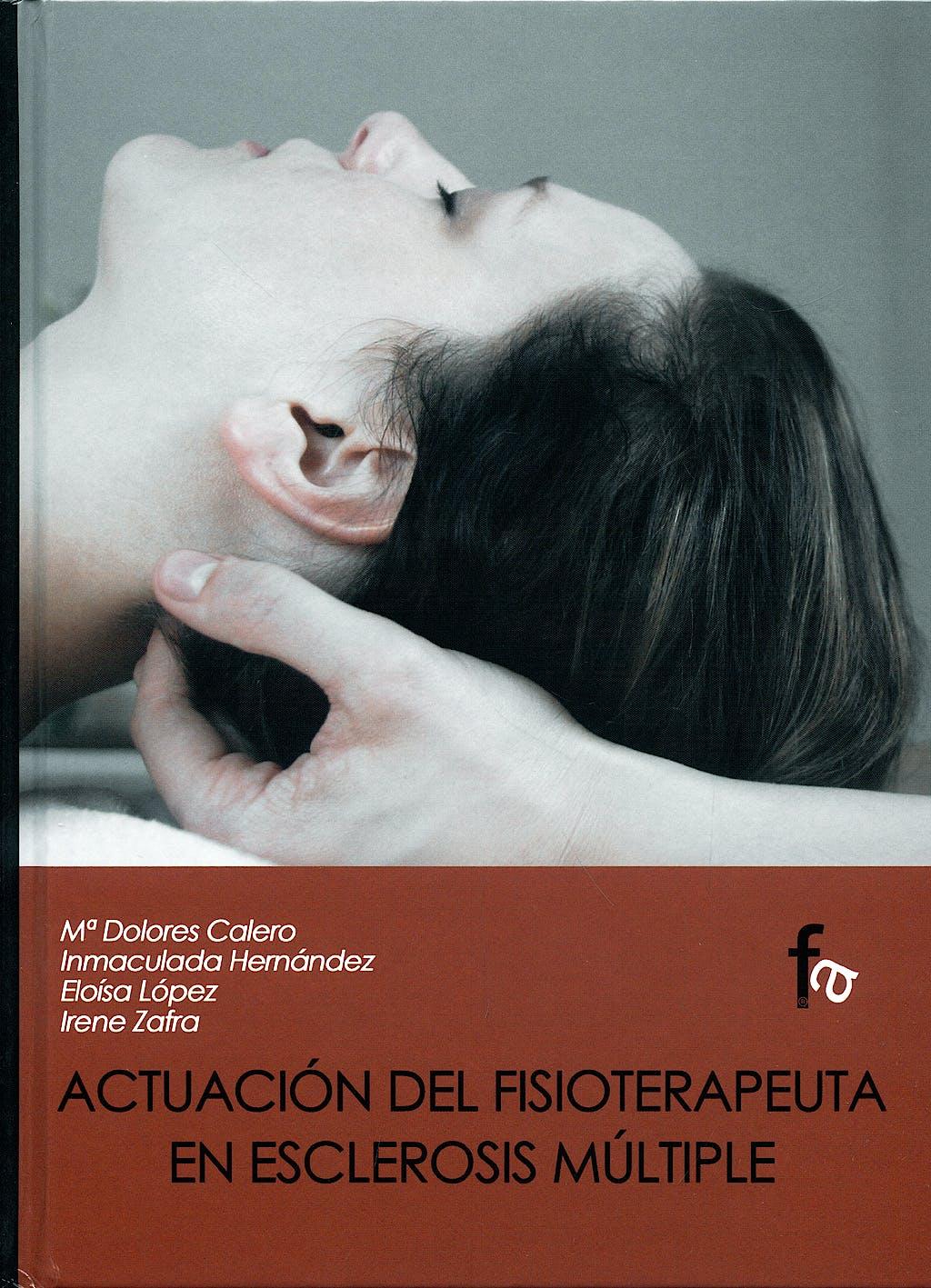 Portada del libro 9788496804340 Actuacion del Fisioterapeuta en Esclerosis Multiple