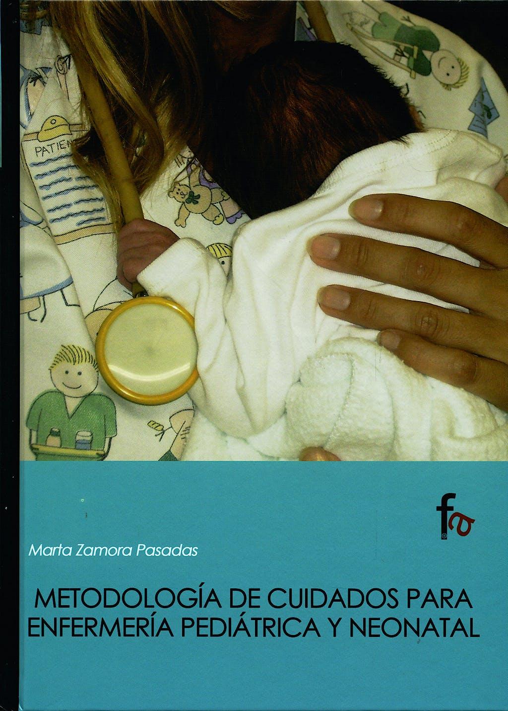 Portada del libro 9788496804364 Metodologia de Cuidados para Enfermeria Pediatrica y Neonatal