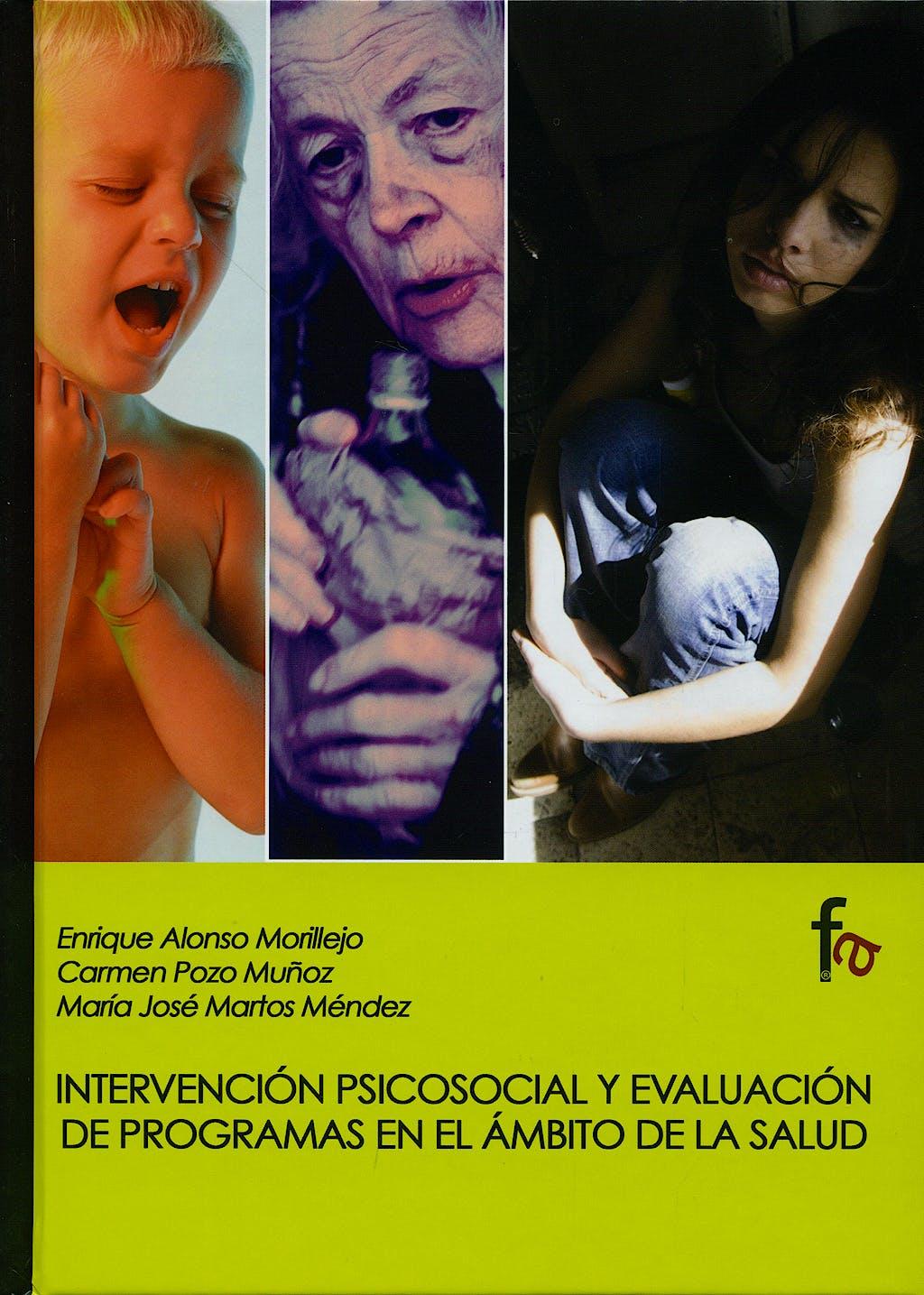 Portada del libro 9788496804401 Intervencion Psicosocial y Evaluacion de Programas en el Ambito de la Salud
