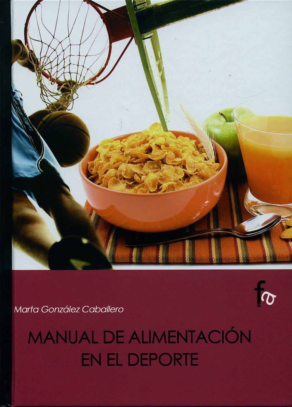 Portada del libro 9788496804456 Manual de Alimentacion en el Deporte
