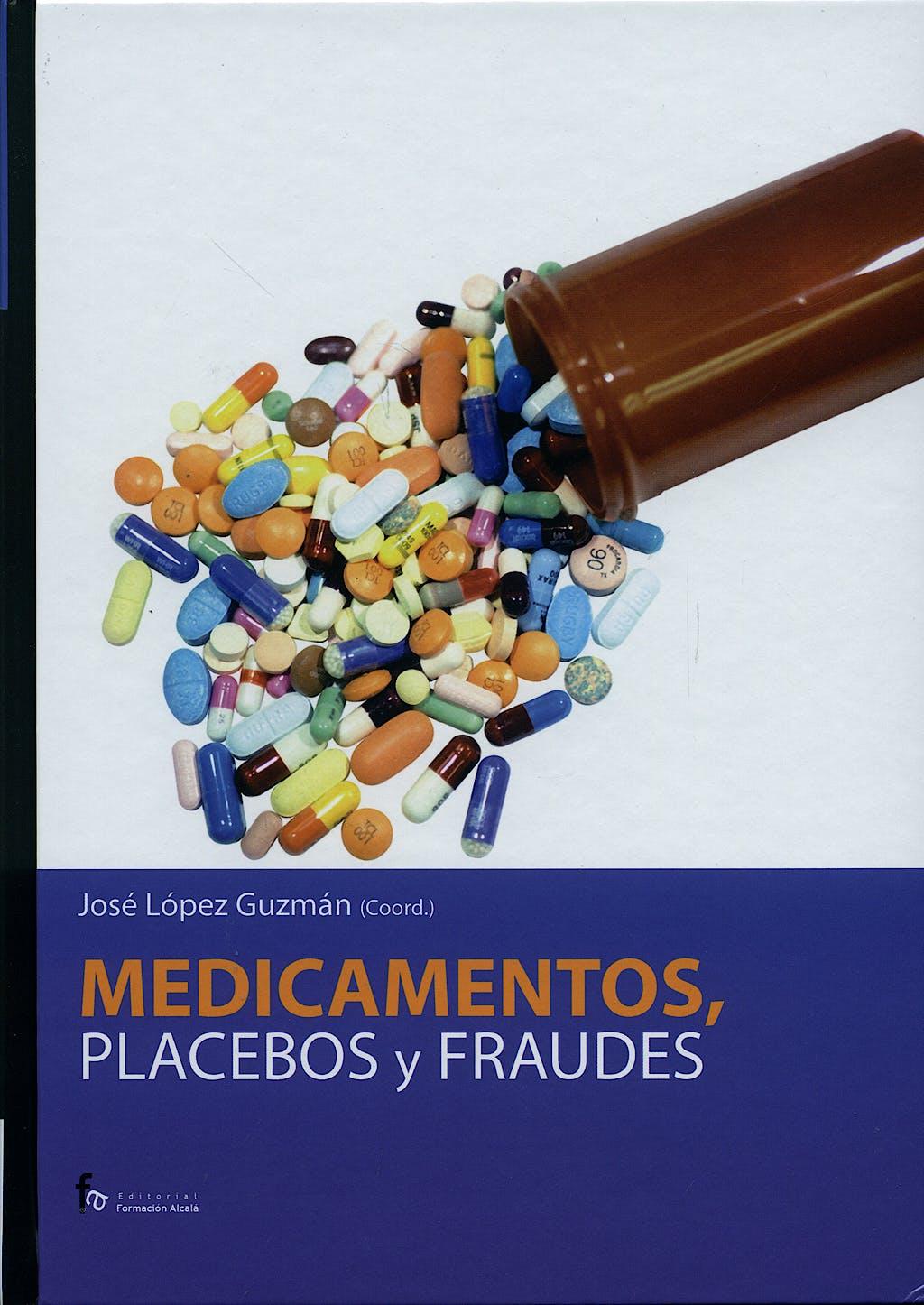 Portada del libro 9788496804616 Medicamentos, Placebos y Fraudes