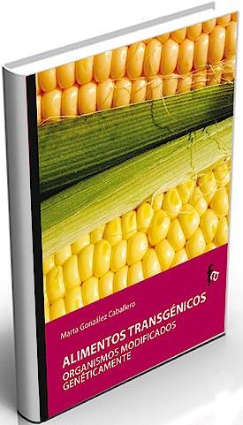 Portada del libro 9788496804746 Alimentos Transgenicos