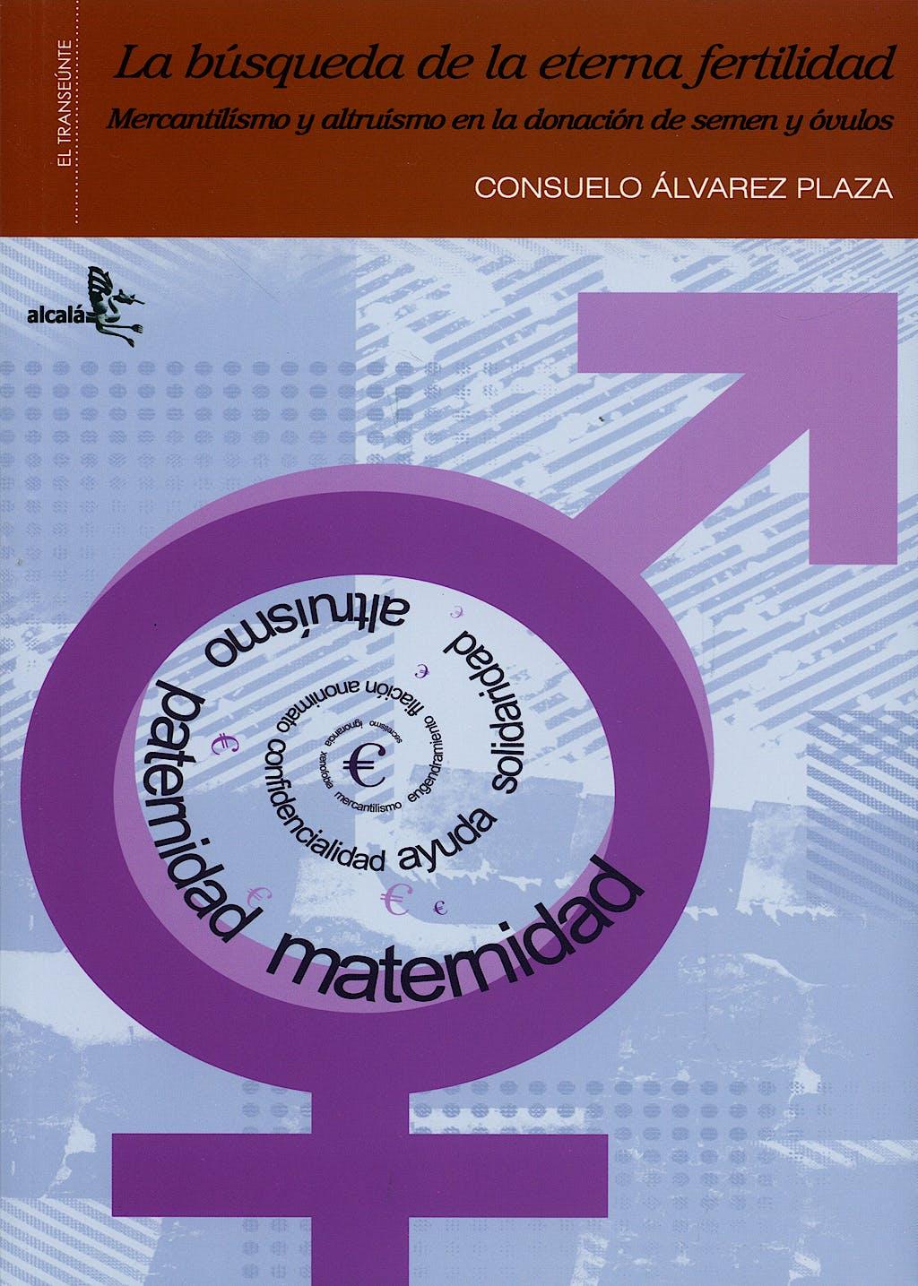 Portada del libro 9788496806368 La Busqueda de la Eterna Fertilidad
