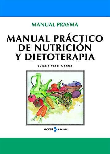 Portada del libro 9788496823907 Manual Practico de Nutricion y Dietoterapia
