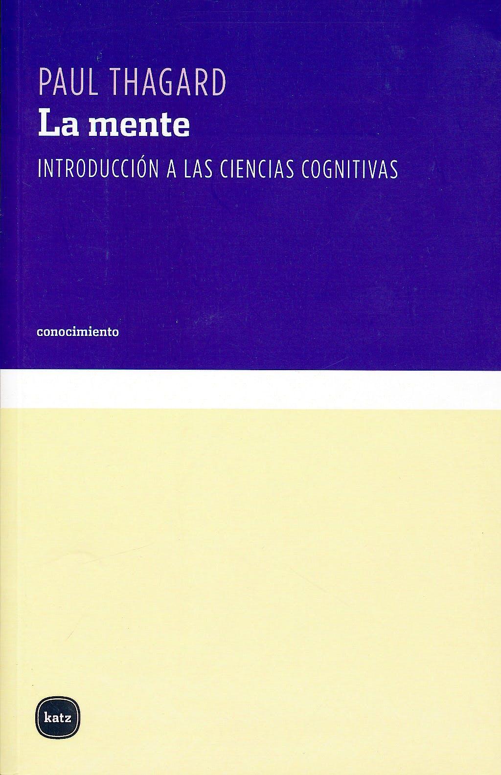 Portada del libro 9788496859210 La Mente. Introduccion a las Ciencias Cognitivas