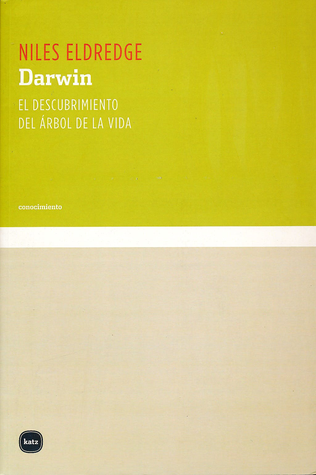 Portada del libro 9788496859517 Darwin. el Descubrimiento del Arbol de la Vida