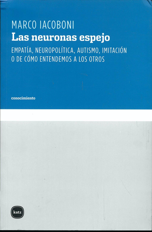 Portada del libro 9788496859548 Las Neuronas Espejo