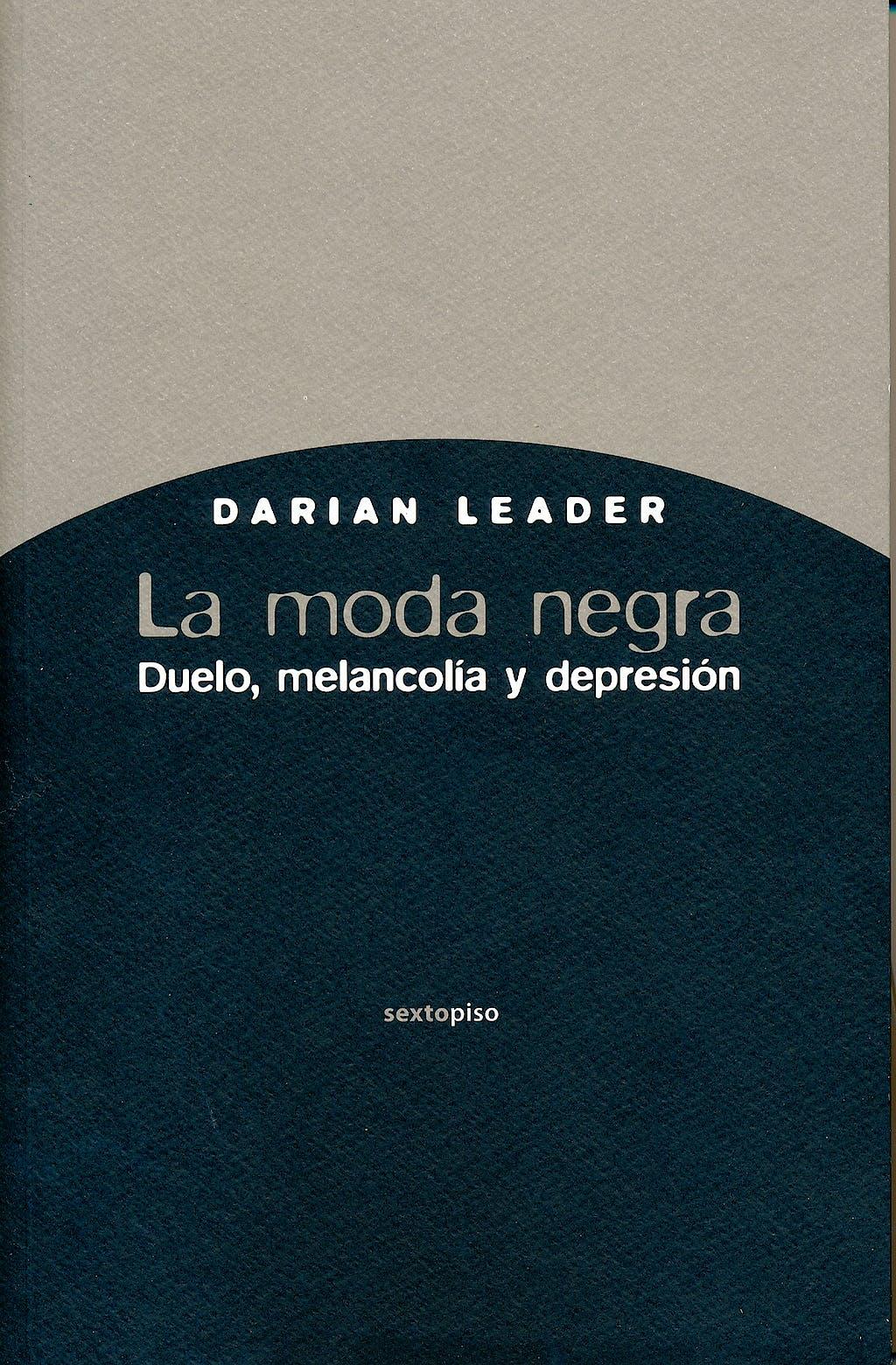 Portada del libro 9788496867925 La Moda Negra. Duelo, Melancolia y Depresion