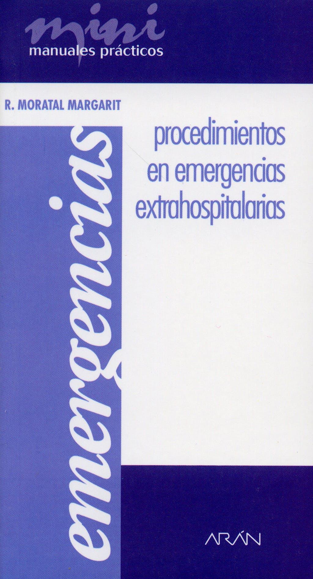 Portada del libro 9788496881037 Procedimientos en Emergencias Extrahospitalarias. Mini Manuales Practicos