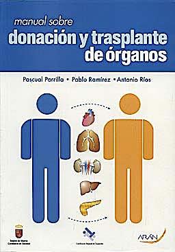 Portada del libro 9788496881082 Manual sobre Donacion y Trasplante de Organos