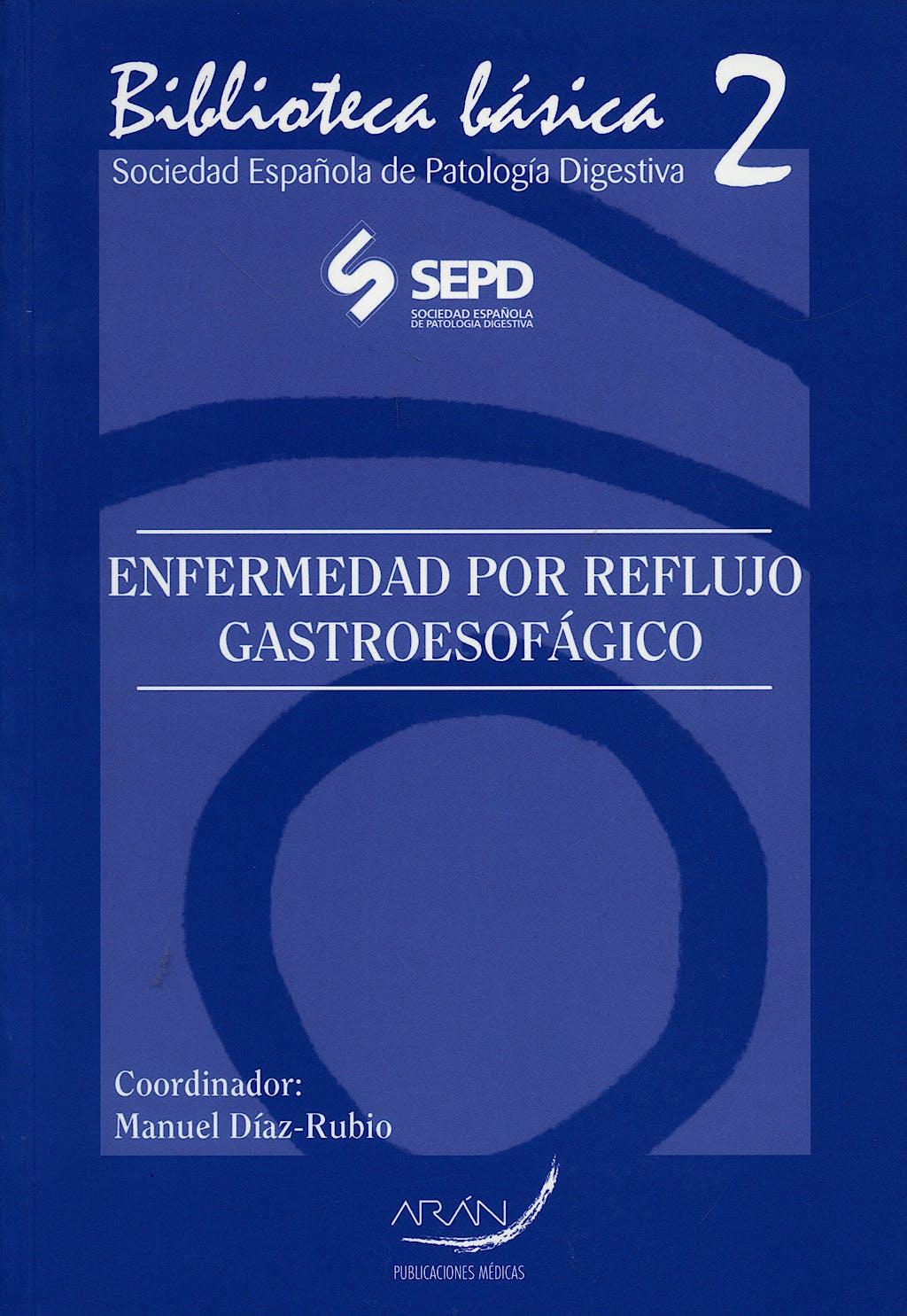 Portada del libro 9788496881150 Enfermedad por Reflujo Gastroesofagico