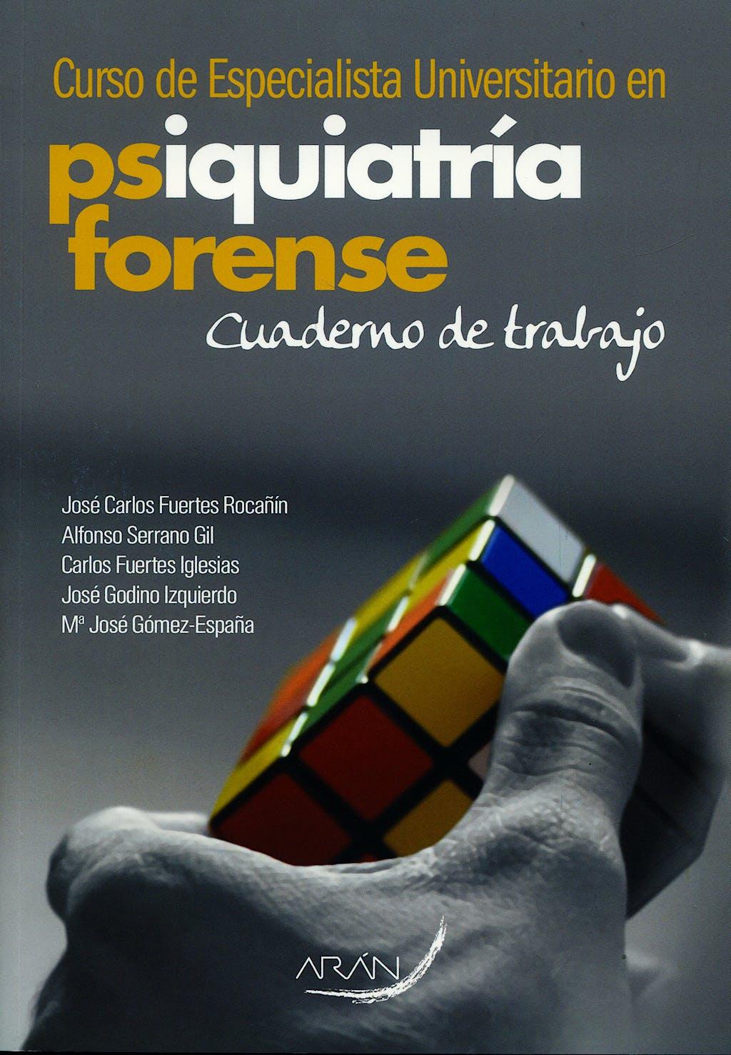 Portada del libro 9788496881181 Curso de Especialista Universitario en Psquiatria Forense