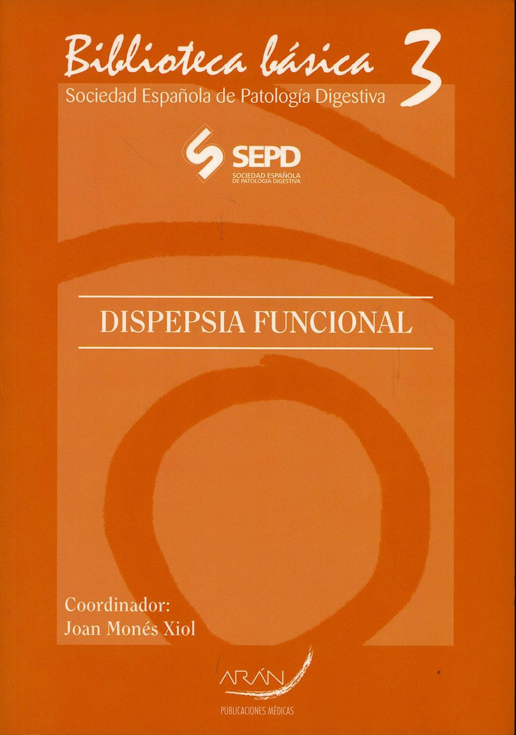 Portada del libro 9788496881297 Dispepsia Funcional (Biblioteca Basica, Nº3 de la Sociedad Española De