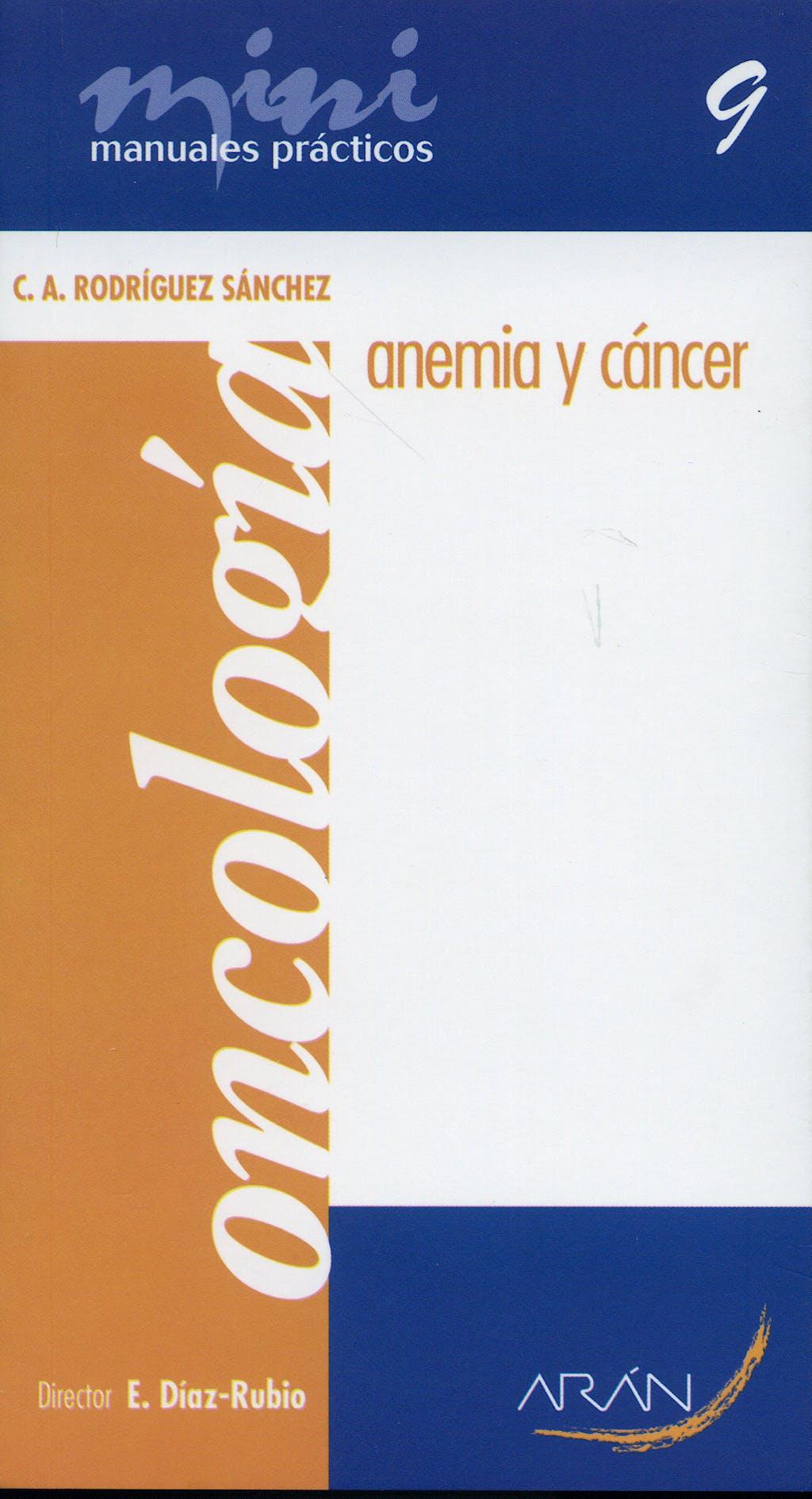 Portada del libro 9788496881303 Anemia y Cancer. Mini Manuales Practicos. Oncologia