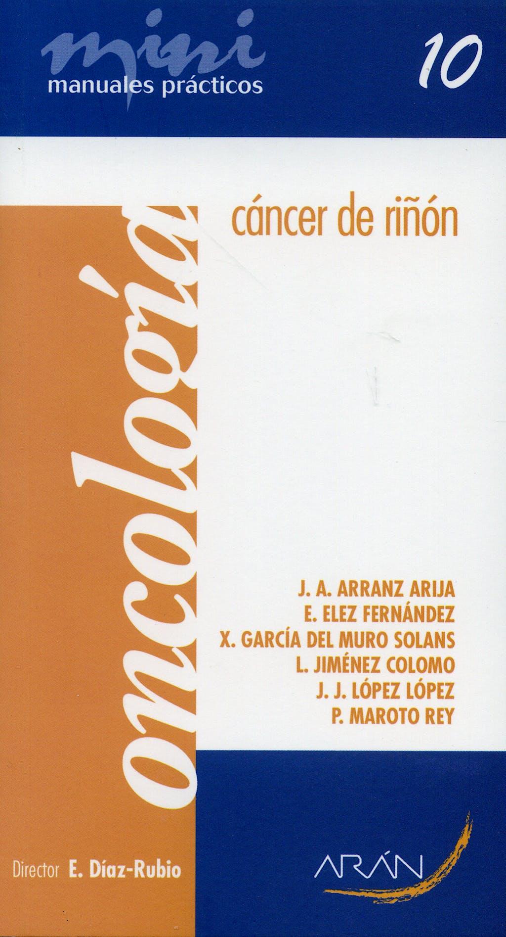 Portada del libro 9788496881334 Cancer de Riñon. Mini Manuales Practicos 10. Oncologia