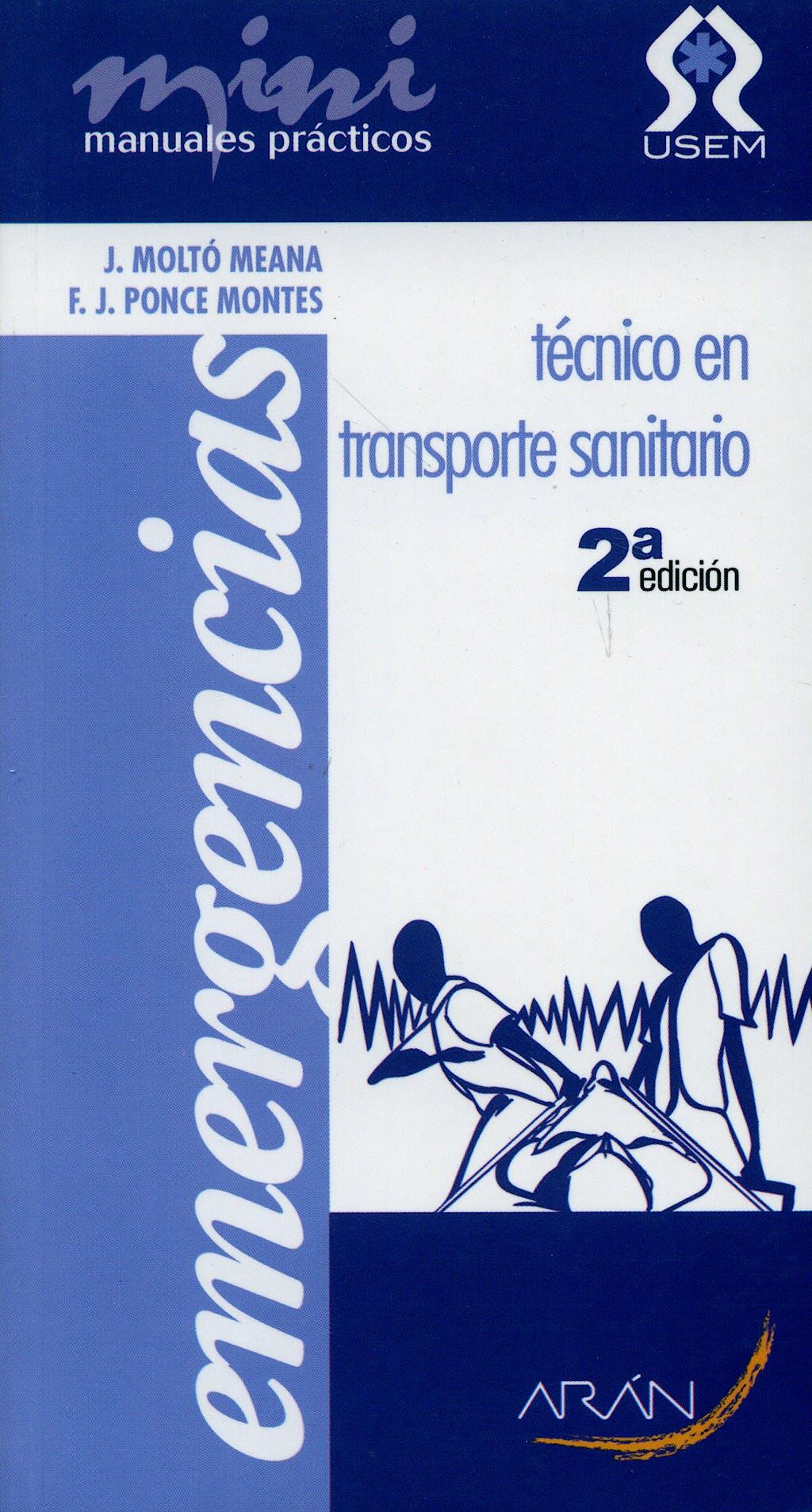 Portada del libro 9788496881372 Tecnico en Transporte Sanitario. Mini Manuales Practicos. Emergencias