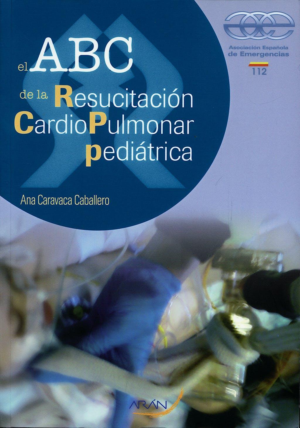 Portada del libro 9788496881389 El Abc de la Resucitacion Cardiopulmonar Pediatrica