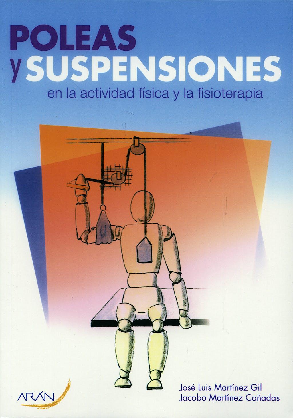 Portada del libro 9788496881402 Poleas y Suspensiones en la Actividad Física y la Fisioterapia