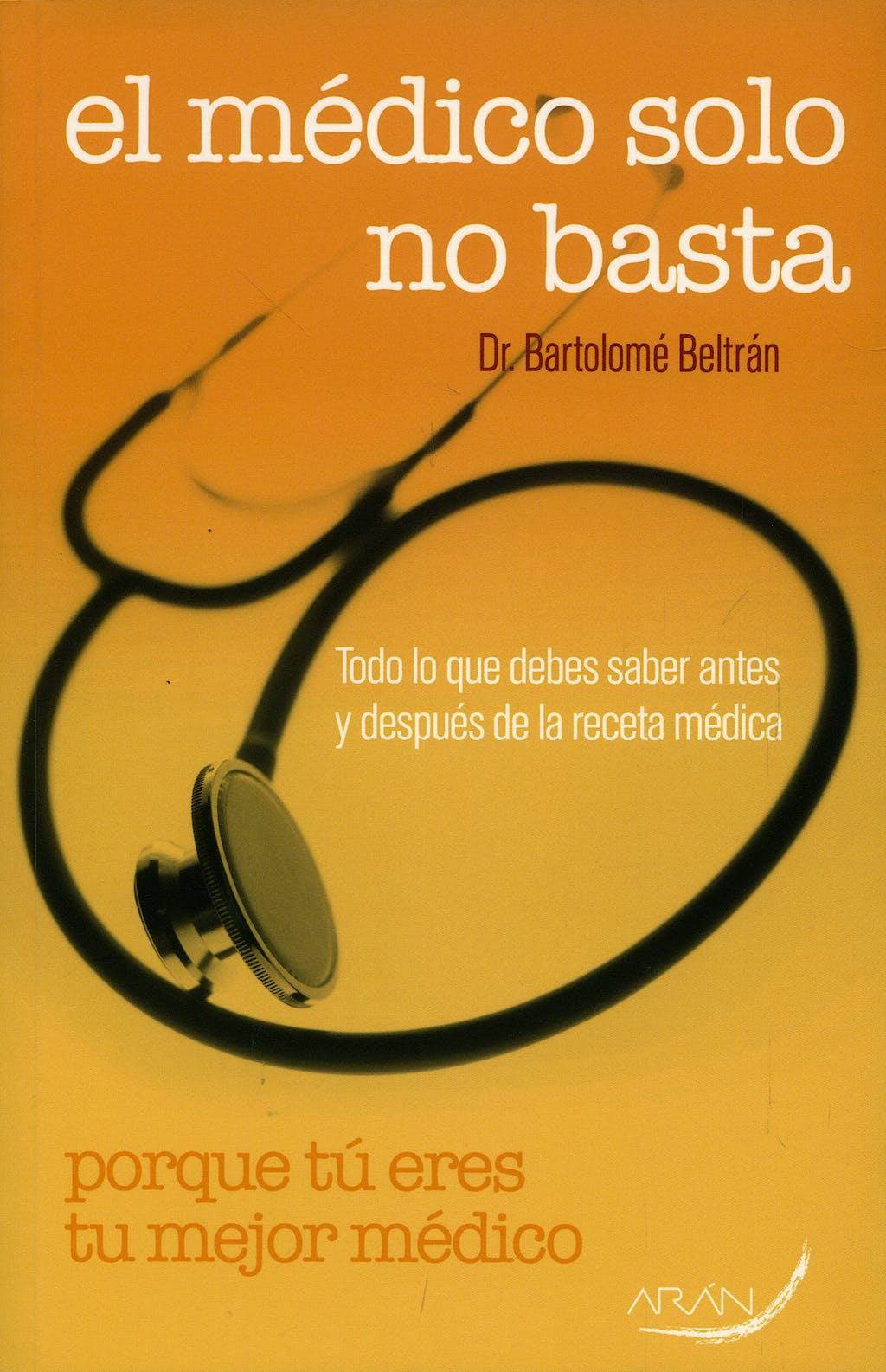 Portada del libro 9788496881440 El Medico solo no Basta
