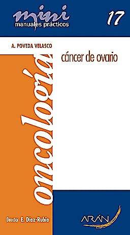 Portada del libro 9788496881549 Cancer de Ovario. Mini Manuales Practicos 17. Oncologia
