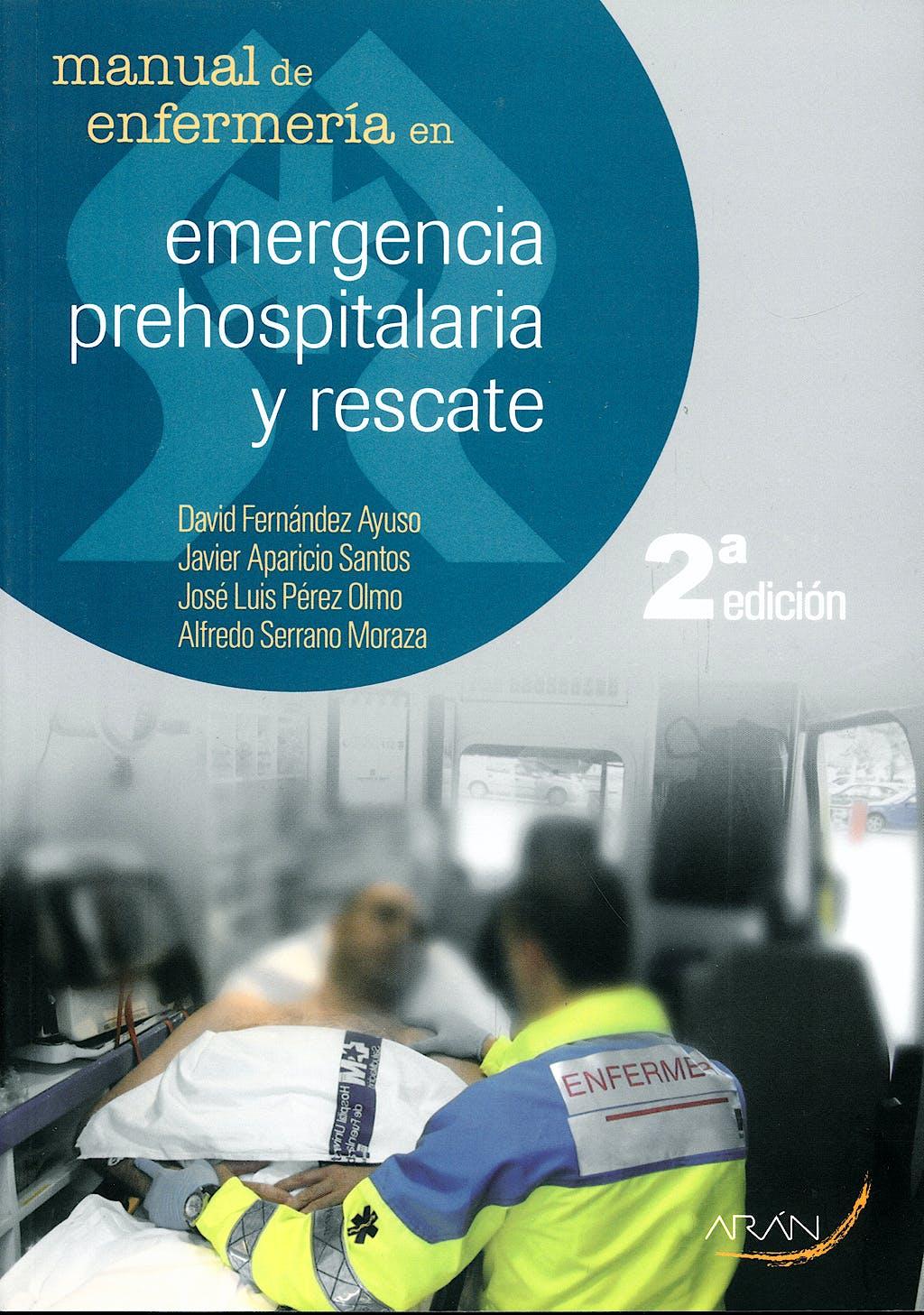 Portada del libro 9788496881587 Manual de Enfermeria en Emergencia Prehospitalaria y Rescate