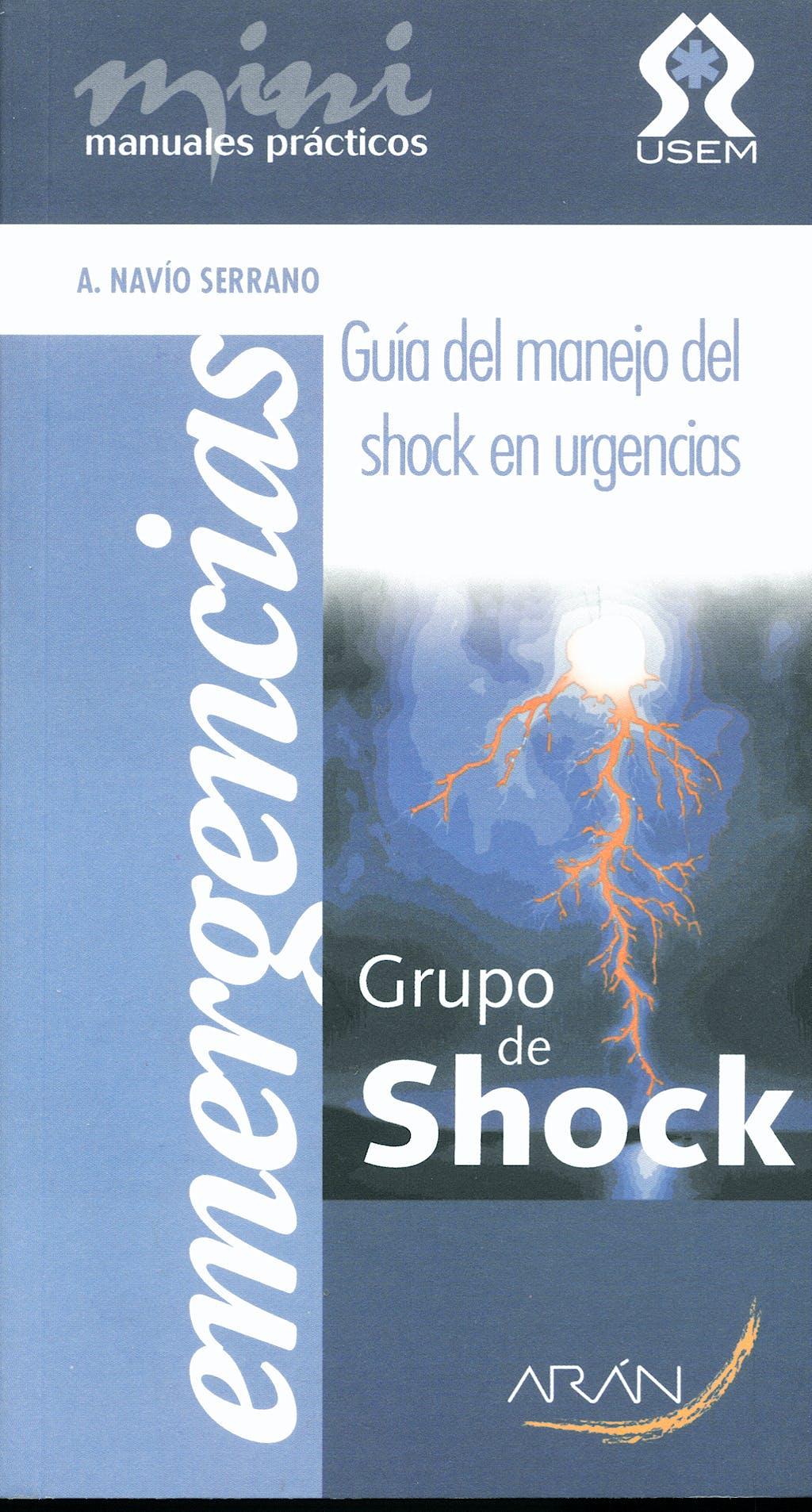 Portada del libro 9788496881693 Guia del Manejo del Shock en Urgencias. Mini Manuales Practicos. Emergencias