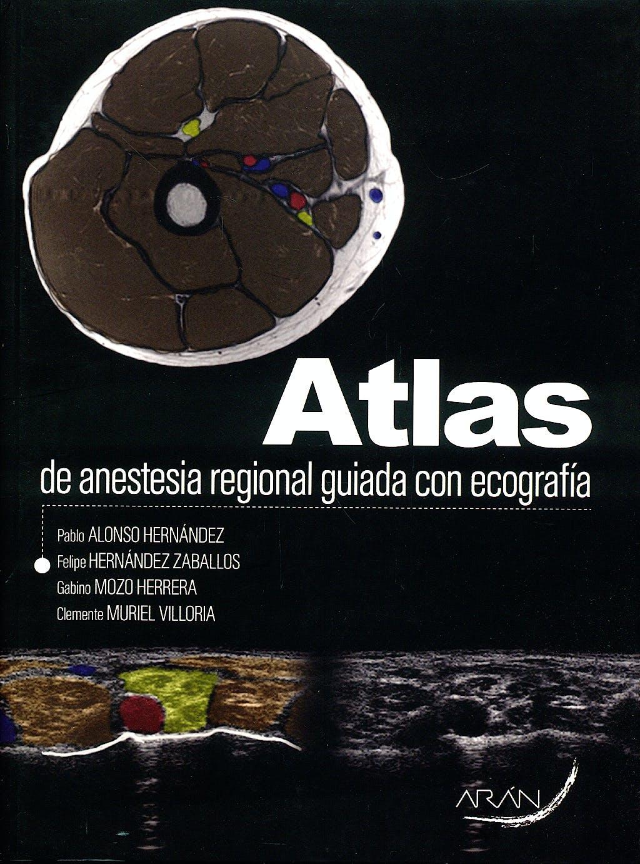 Portada del libro 9788496881822 Atlas de Anestesia Regional Guiada con Ecografía