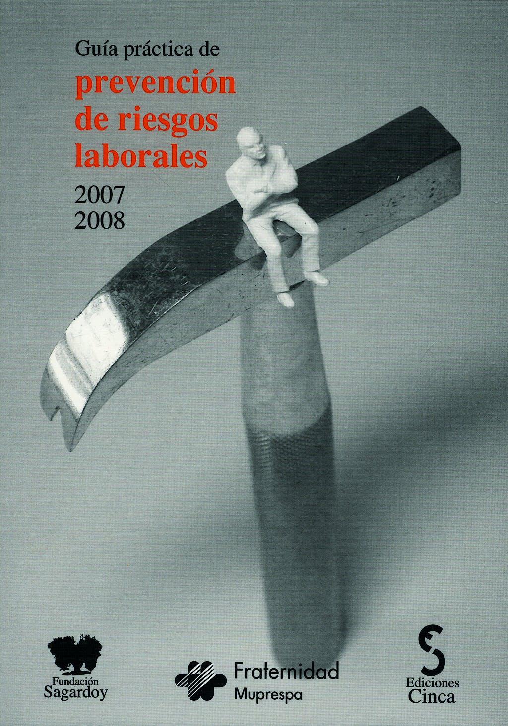 Portada del libro 9788496889033 Guía Práctica de Prevención de Riesgos Laborales 2007-2008