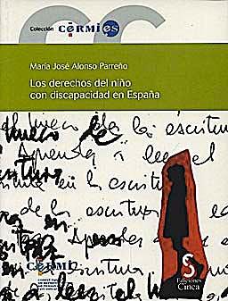 Portada del libro 9788496889361 Los Derechos del Niño con Discapacidad en España + Cd-Rom