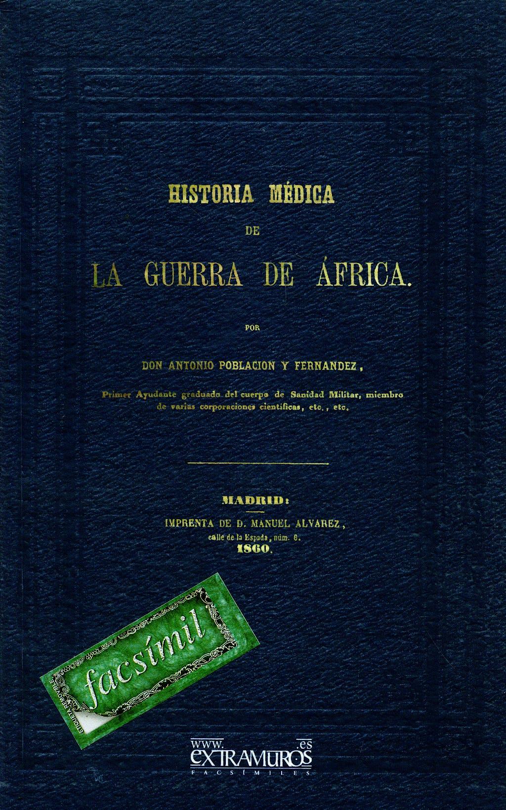 Portada del libro 9788496909090 Historia Medica de la Guerra de Africa