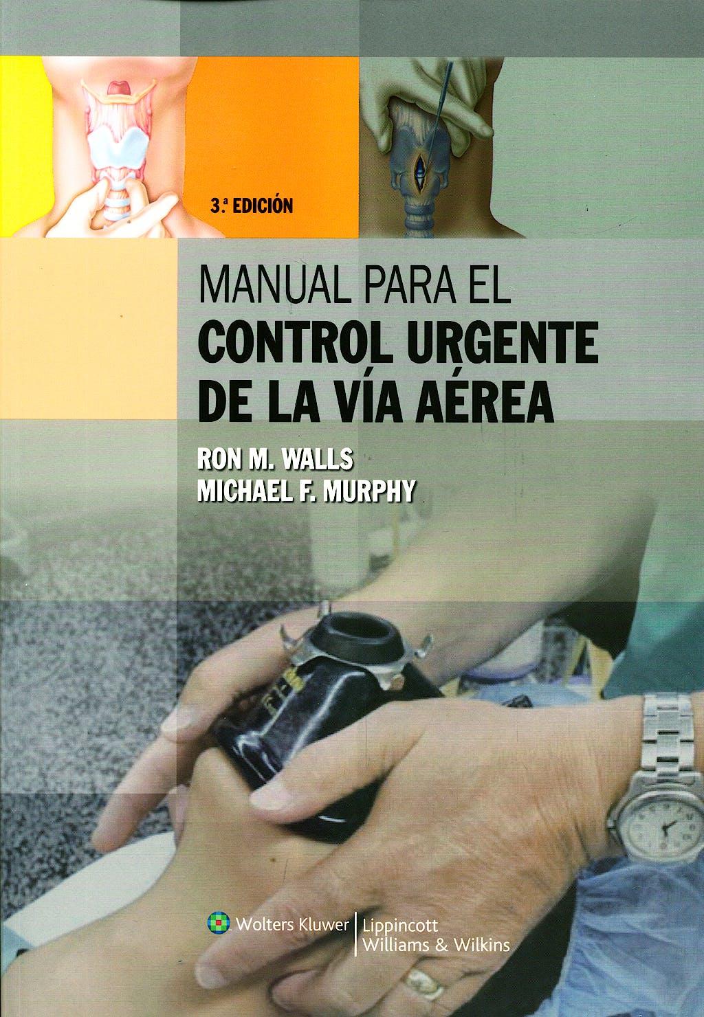 Portada del libro 9788496921337 Manual para el Control Urgente de la via Aerea