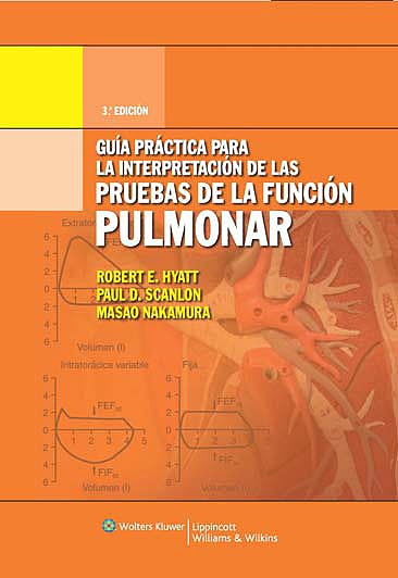 Portada del libro 9788496921399 Guía Práctica para la Interpretación de las Pruebas de la Función Pulmonar