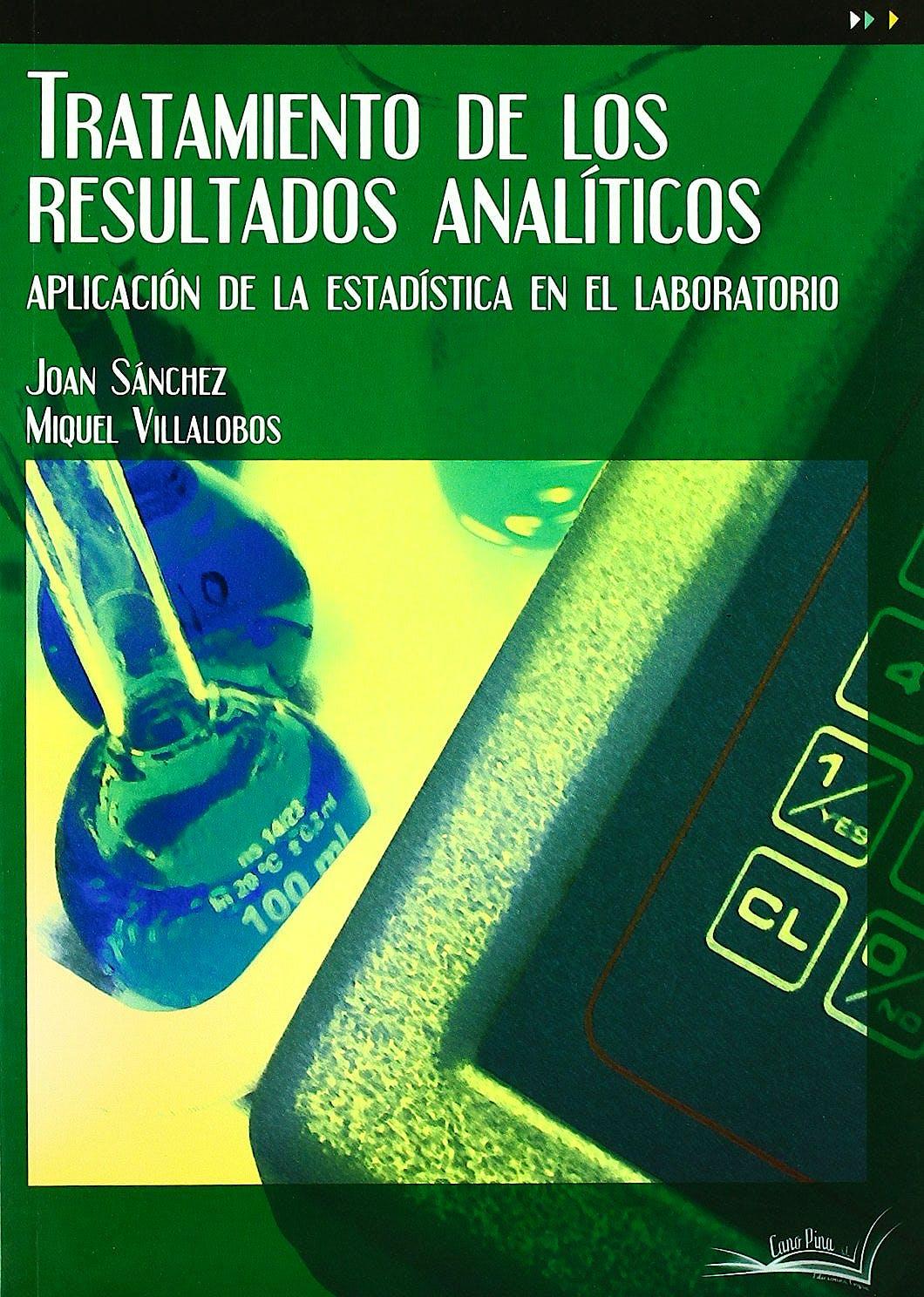 Portada del libro 9788496960480 Tratamiento de los Resultados Analiticos. Aplicacion de la Estadistica en el Laboratorio