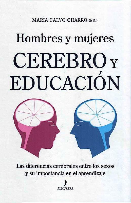 Portada del libro 9788496968899 Hombres y Mujeres: Cerebro y Educación: Las Diferencias Cerebrales…