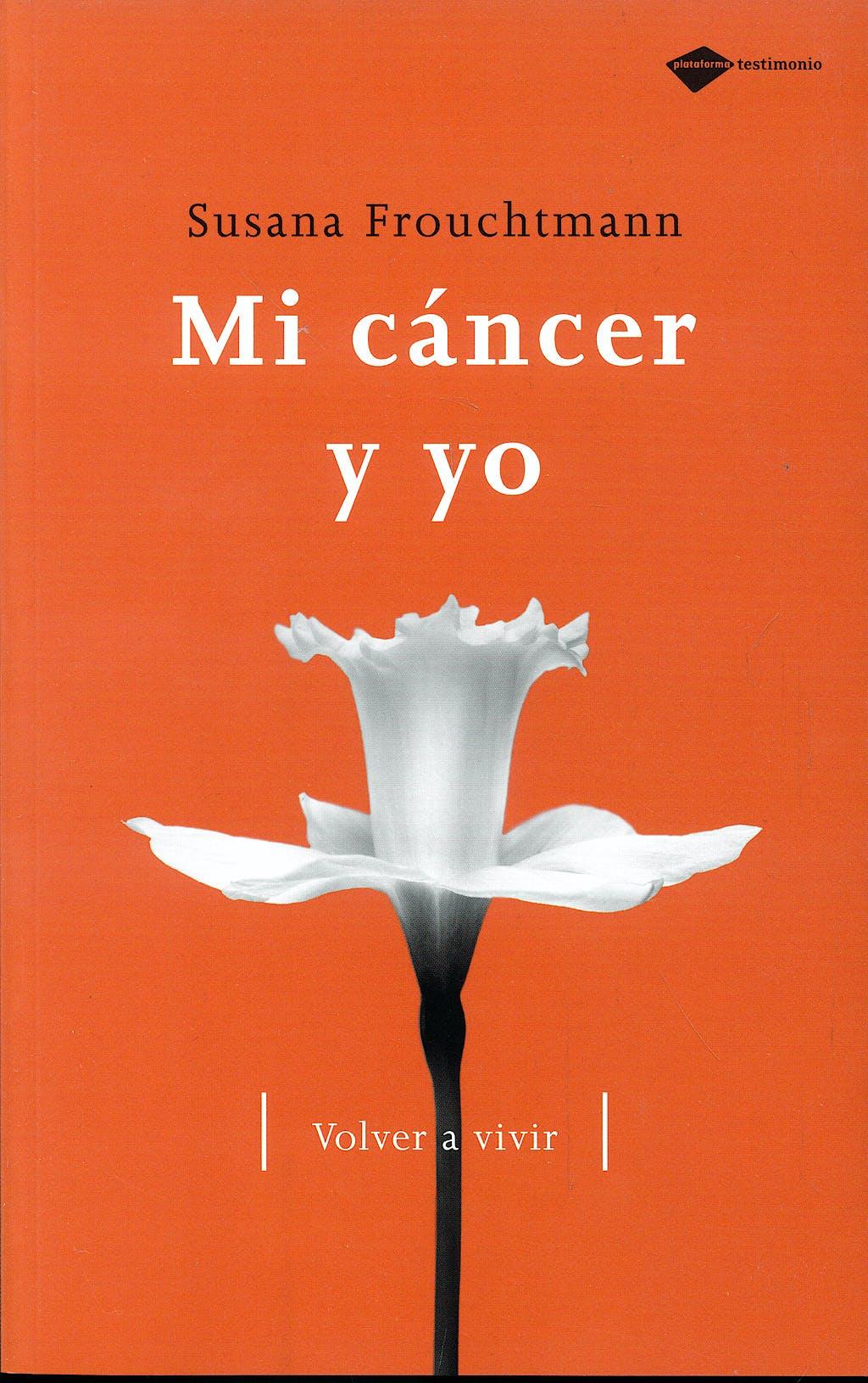 Portada del libro 9788496981324 Mi Cancer y Yo. Volver a Vivir