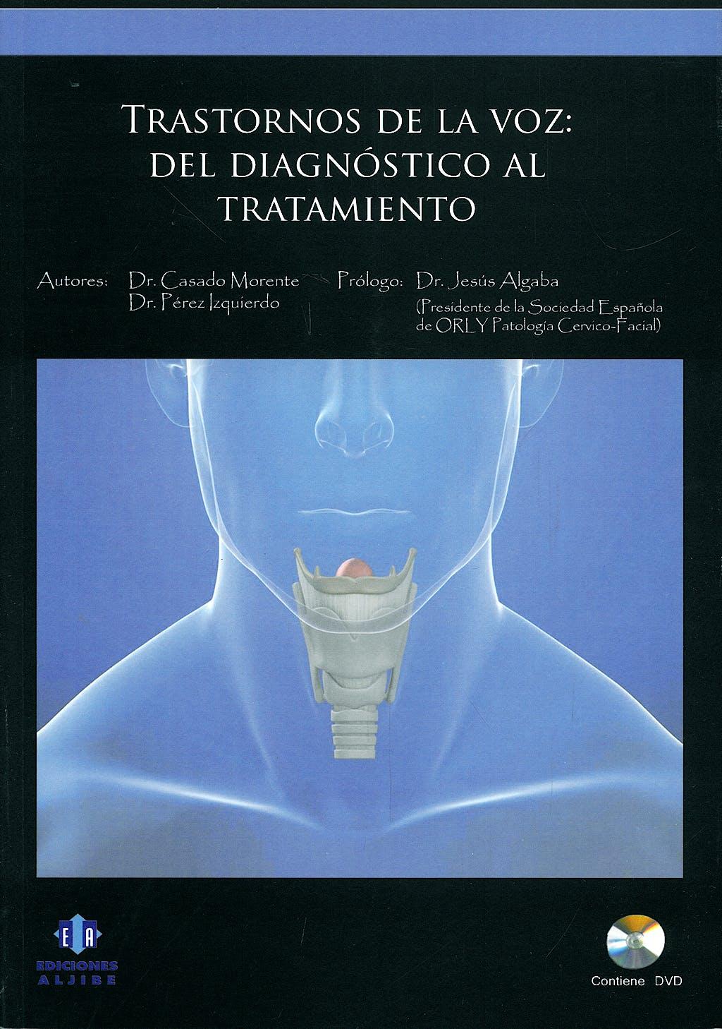 Portada del libro 9788497005333 Trastornos de la Voz: Del Diagnostico al Tratamiento + Dvd