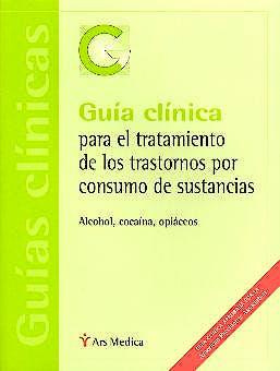 Portada del libro 9788497060097 Guía Clínica para el Tratamiento de los Trastornos por Consumo de Sustancias
