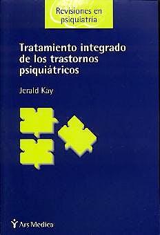Portada del libro 9788497060257 Tratamiento Integrado de los Trastornos Psiquiatricos