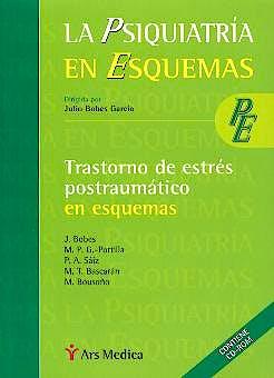 Portada del libro 9788497060264 Trastorno de Estres Postraumatico en Esquemas (La Psiquiatria en Esquemas)