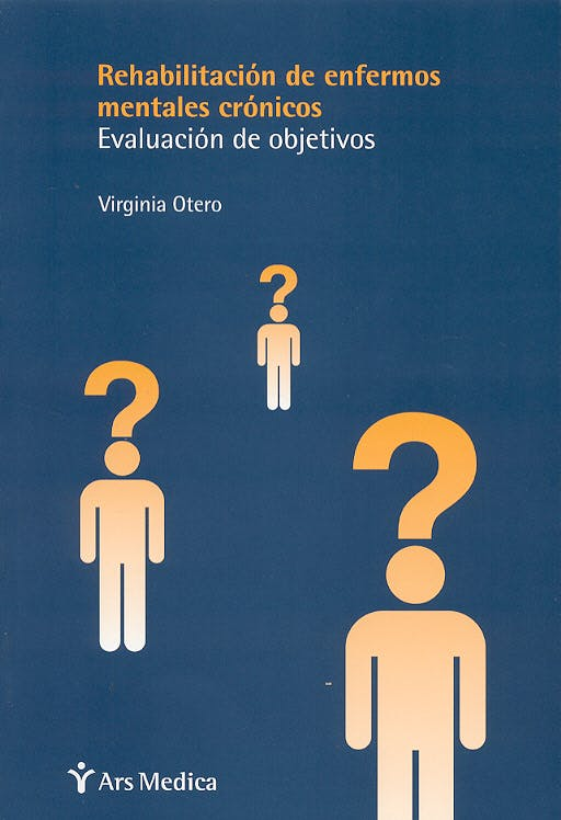 Portada del libro 9788497060585 Rehabilitacion de Enfermos Mentales Cronicos. Evaluacion de Objetivos
