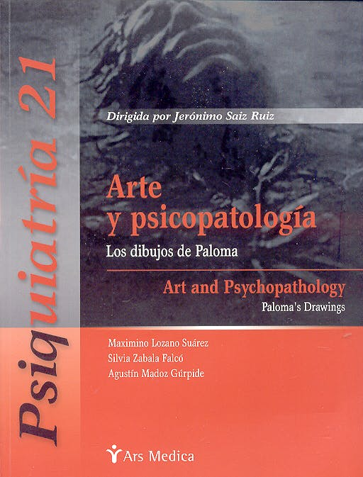 Portada del libro 9788497060752 Arte y Psicopatologia. los Dibujos de Paloma