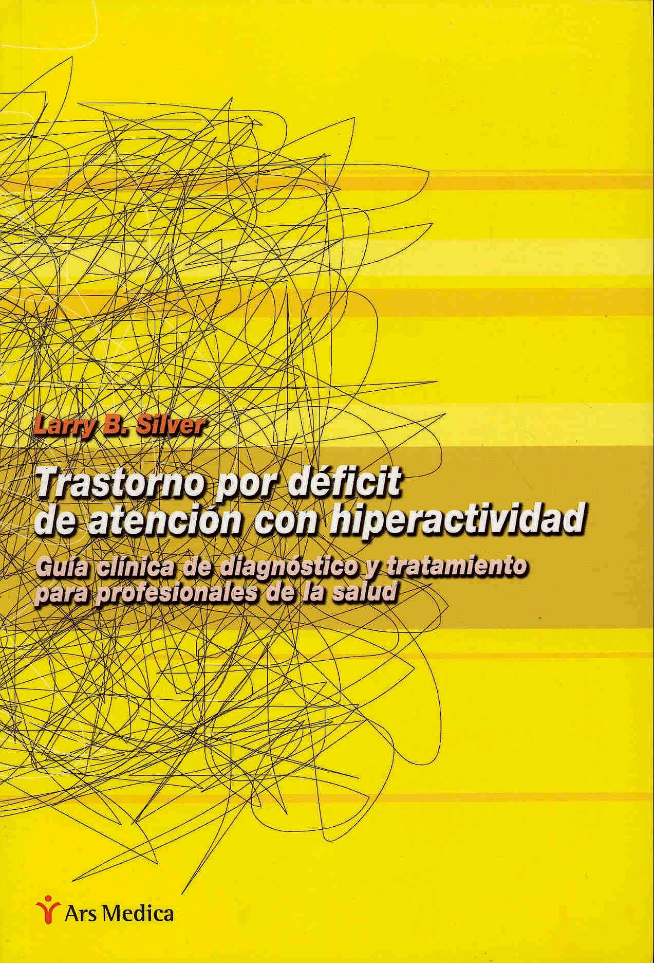 Portada del libro 9788497060776 Trastorno por Deficit de Atencion con Hiperactividad