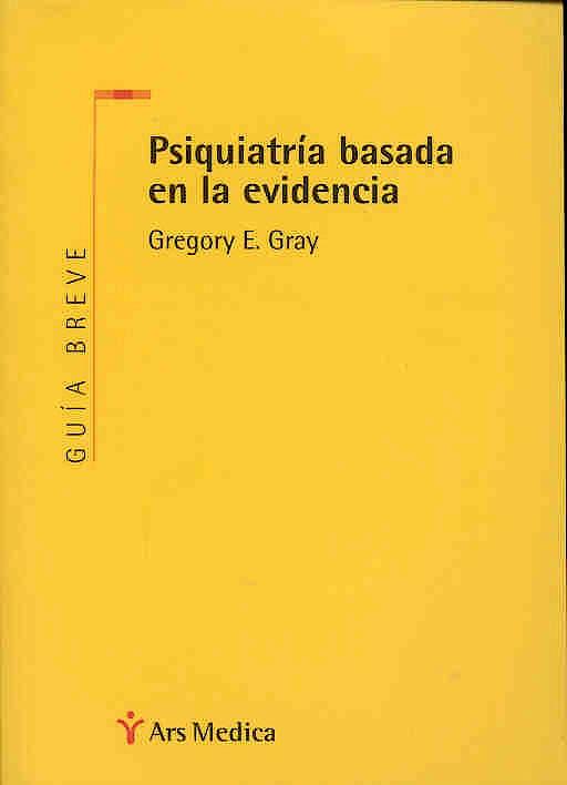 Portada del libro 9788497060783 Psiquiatria Basada en la Evidencia. Guia Breve
