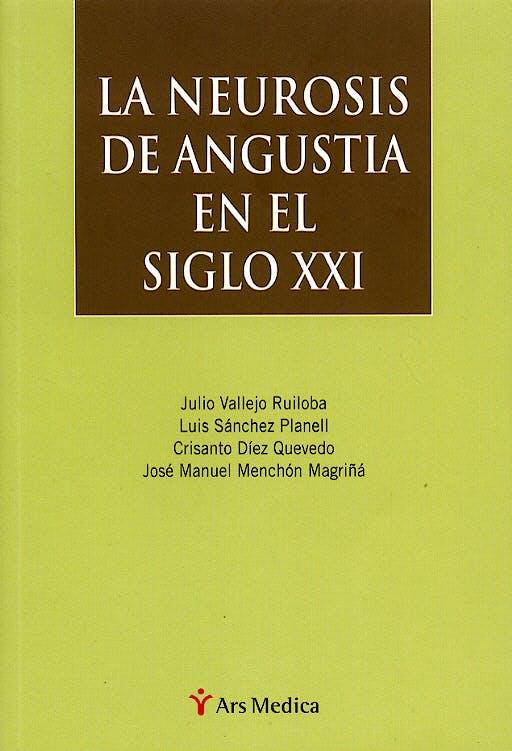 Portada del libro 9788497060790 La Neurosis de Angustia en el Siglo XXI