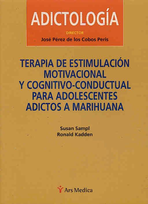 Portada del libro 9788497060813 Adictologia: Terapia de Estimulacion Motivacional y Cognitivo-Conducta