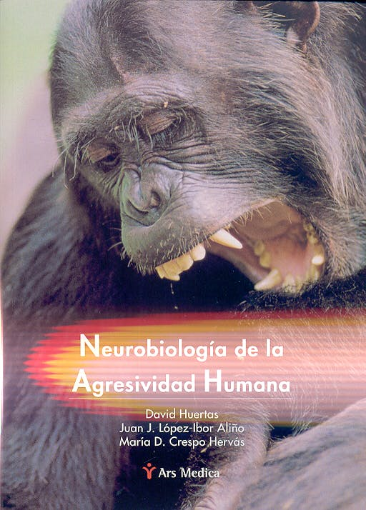 Portada del libro 9788497060943 Neurobiologia de la Agresividad Humana