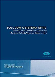 Portada del libro 9788497171472 L'Ull Com a Sistema Òptic