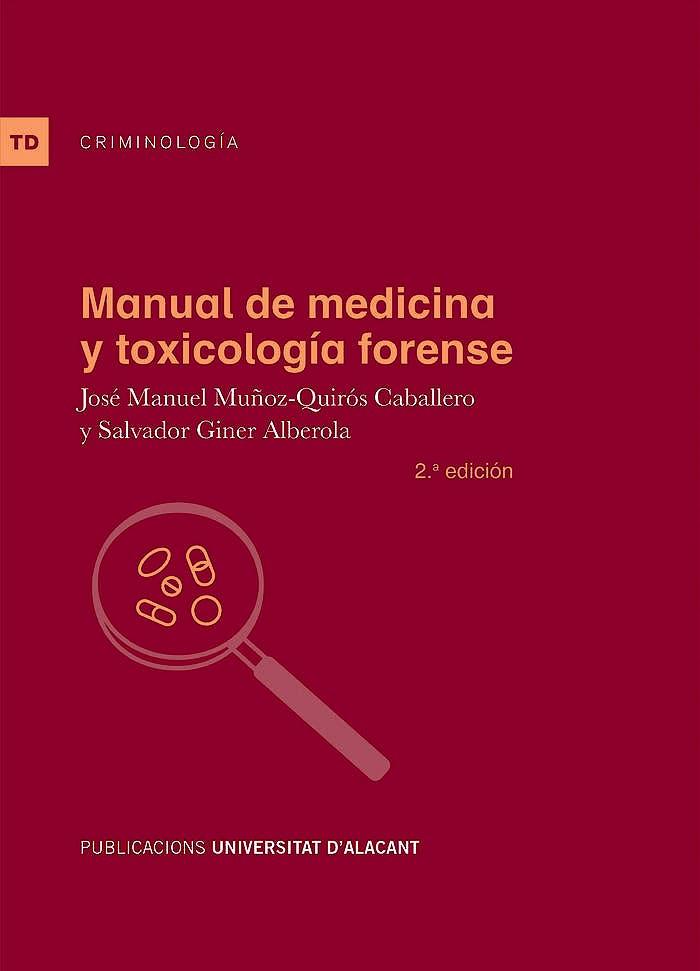Portada del libro 9788497174190 Manual de Medicina y Toxicología Forense