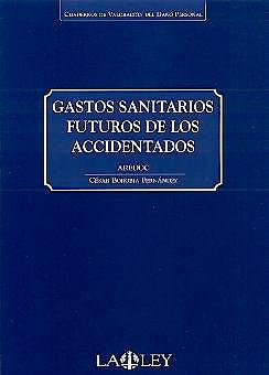 Portada del libro 9788497250290 Gastos Sanitarios Futuros de los Accidentados