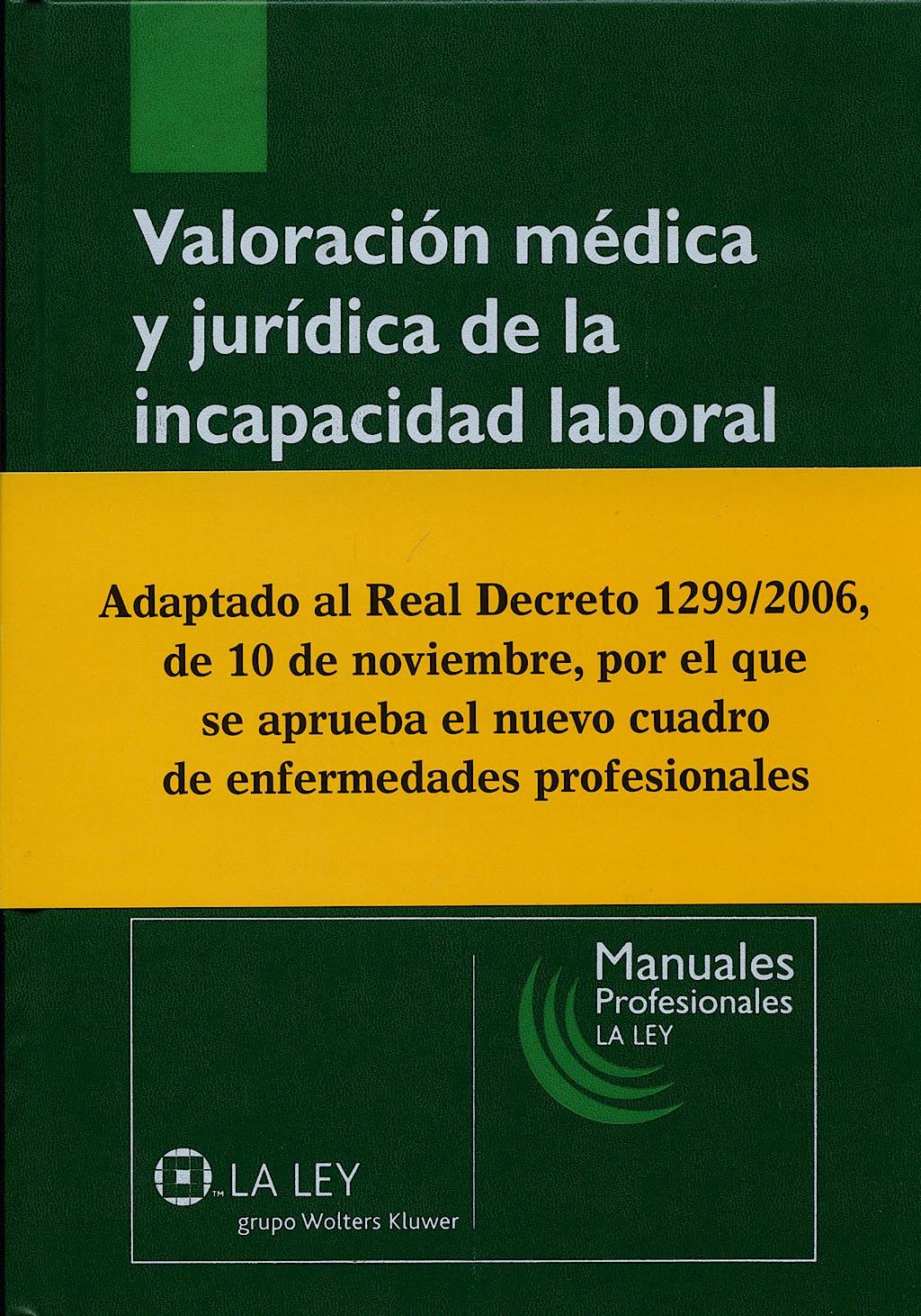 Portada del libro 9788497256834 Valoracion Medica y Juridica de la Incapacidad Laboral